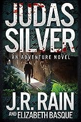 Judas Silver by J. R. Rain (2014-09-09)