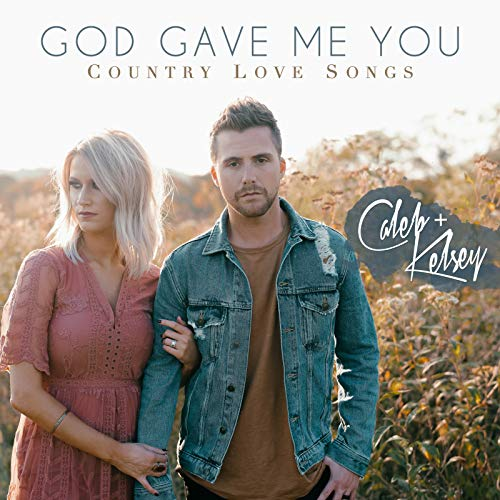 God Gave Me You: Country Love ...