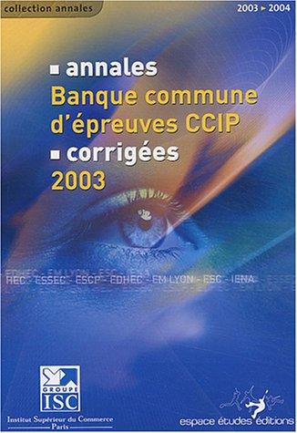 Annales 2003 de la banque commune d'preuve CCIP