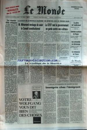 MONDE (LE) [No 12849] du 22/05/1986 - M. MITTERRAND ENVISAGE DE SAISIR LE CONSEIL CONSTITUTIONNEL LA CFDT MET LE GOUVERNEMENT EN GARDE CONTRE SES ULTRAS L'AFFLUX D'ETRANGERS EN EUROPE DU SUD CENTRALE NUCLEAIRE DE BUGEY