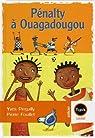 Pénalty à Ouagadougou par Pinguilly