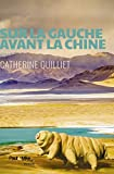 Sur la gauche avant la Chine (Romans) (French Edition)