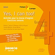 Yes, I Can Too ! 4e Segpa (CD Audio) Activites pour la Classe d'Anglais, Exercices Sonores