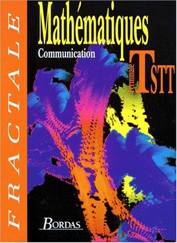 MATHEMATIQUES TERMINALE STT. Action et communication administratives, action et communication commerciales, Programme 1994
