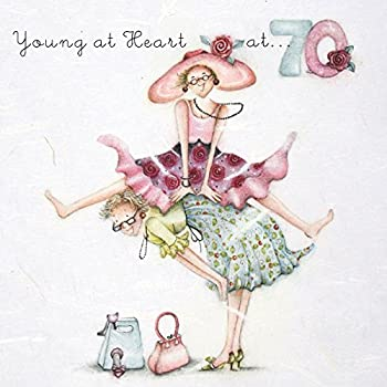 70th Birthday Card Quot Young At Heart Quot Ladies Who Love Life
