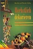 Herbstlich dekorieren