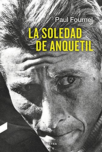 La soledad de Anquetil