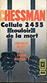 Cellule 2455, Couloir de la Mort par chessman