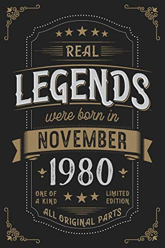 Real Legends were born in November 1980: Vintage Birthday Notebook - Great Individual Gift for Writing Notes, Scribble and Reminders | lined | 6x9 Inch | 100 Pages (In Notebooks Bulk)