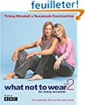 What Not to Wear: Pt.2: For Every Occ...