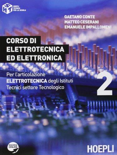 Corso di elettrotecnica ed elettronica. Con espansione online. Per gli Ist. tecnici industriali: 2