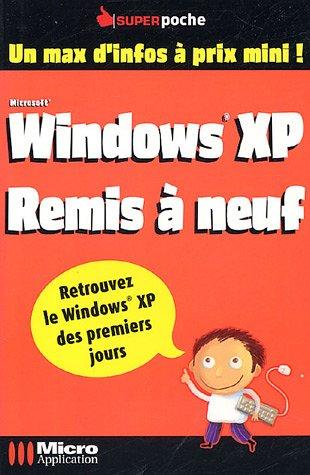 Windows XP Remis à neuf par Olivier Abou