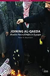 Joining Al-Qaeda (Adelphi Series) by Peter R. Neumann (2009-02-01)