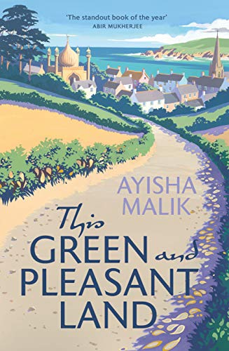 This Green and Pleasant Land (English Edition) por Ayisha Malik