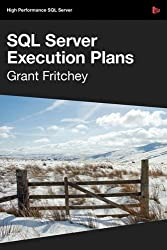 SQL Server Execution Plans by Grant Fritchey (2009-03-24)
