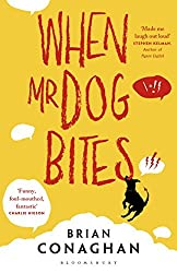 When Mr Dog Bites by Brian Conaghan (2014-09-04)