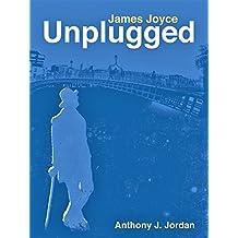JAMES JOYCE UNPLUGGED