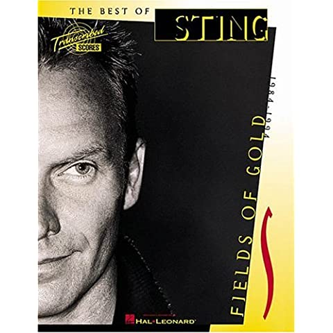 STING, BEST OF, [O/P] FIELDS OF GOLD 1984-1994 (Pb) (Transcribed Scores)