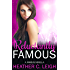 Reluctantly Famous: A Famous Novella (Famous Series Book 6)