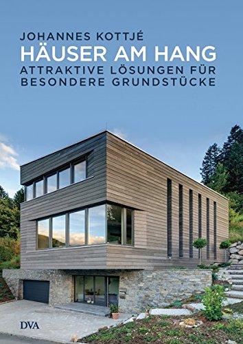 Häuser am Hang: Attraktive Lösungen für besondere Grundstücke (Haus-entwurf)