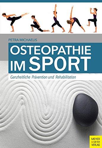 Osteopathie im Sport: Ganzheitliche Prävention und Rehabilitation