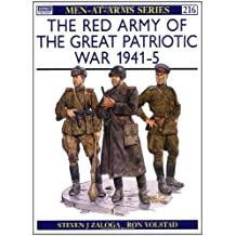 The Red Army of the Great Patriotic War 1941-45 (Men-at-Arms, Band 216)