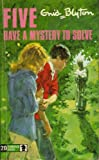 Five Have a Mystery to Solve (Knight Books)