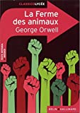 La ferme des animaux by George Orwell (2013-08-09) - Coédition Belin - 09/08/2013