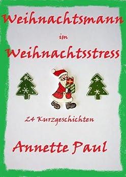 Weihnachtsmann im Weihnachtsstress von [Paul, Annette]
