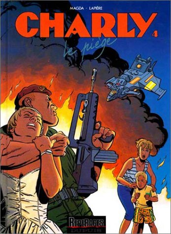 Charly - tome 4 - LE PIEGE