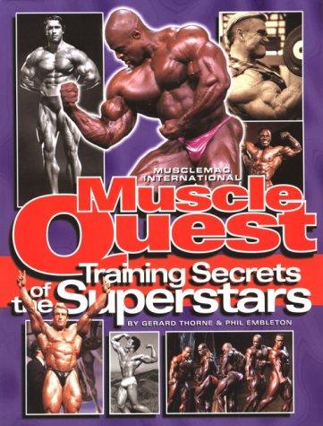 Muscle Quest: Training Secrets of the Superstars por Gerard Thorne
