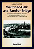 A History of Walton-le-Dale and Bamber Bridge