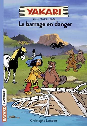 Yakari, Tome 06: Le barrage en danger PDF Books
