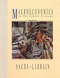 Macroeconomics in the Global Economy by Jeffrey D. Sachs (1993-08-13)