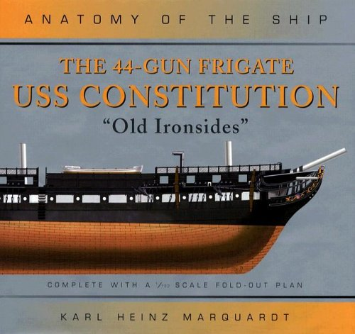Price comparison product image The 44-Gun Frigate USS Constitution: 'old Ironsides' (Anatomy of the Ship)