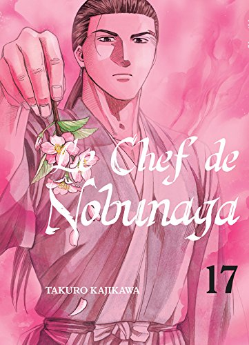 Le Chef de Nobunaga Edition simple Tome 17