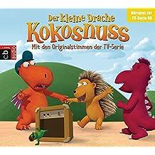 Der Kleine Drache Kokosnuss - Hörspiel zur TV-Serie 08: Sturmfreie Bude. Prinz Kokosnuss. Das Versprechen. Traumberuf. (Audio-CDs zur TV-Serie, Band 8)