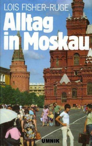 Alltag in Moskau