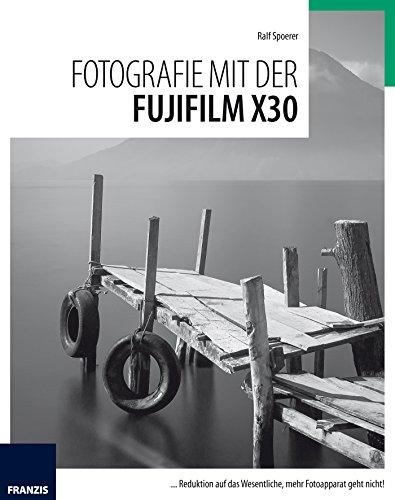 Fotografie mit der Fujifilm X30: ... Reduktion auf das Wesentliche, mehr Fotoapparat geht nicht!