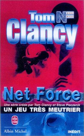 Net Force : Un jeu très meurtrier par Tom Clancy