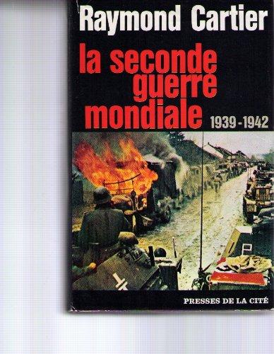 Seconde la guerre mondiale 1939-1942