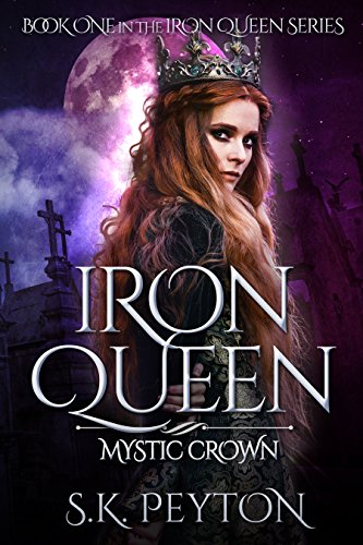 Iron Queen: Mystic Crown (English Edition) (Queen Iron)