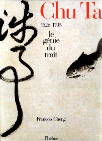 Chu Ta : le Génie du Trait - 1626 - 1705