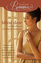 Blind Date Collection (A Timeless Romance Anthology Book 18) (English Edition)