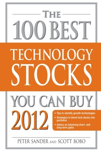 The 100 Best High-Tech Stocks You Can Buy 2012