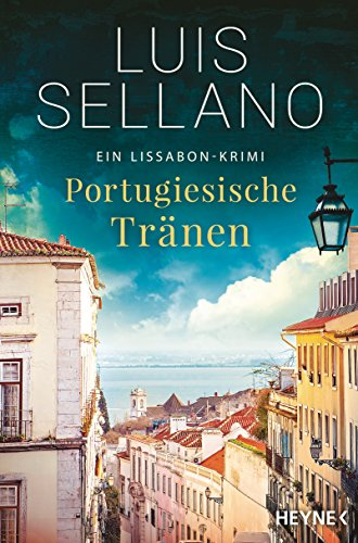 Portugiesische Tränen: Roman - Ein Lissabon-Krimi (Lissabon-Krimis 3) - Kindle Portugiesische Ausgabe