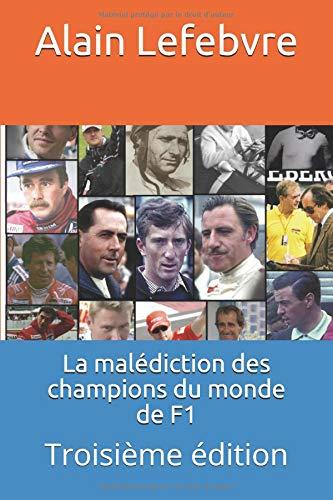 la malédiction des champions du monde de f1