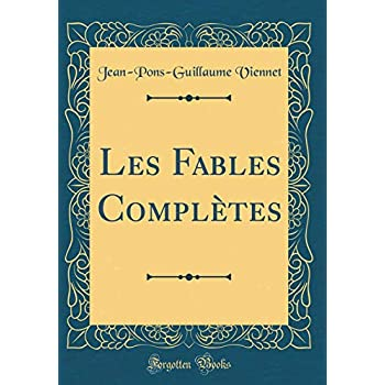 Les Fables Complètes (Classic Reprint)