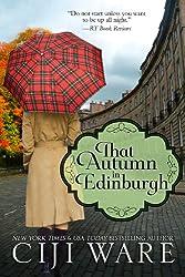 That Autumn in Edinburgh (Four Seasons Quartet  Book 2) (English Edition)