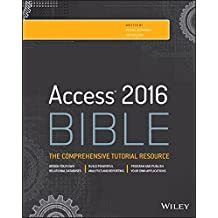 Access 2016 Bible by Michael Alexander (2015-11-02)